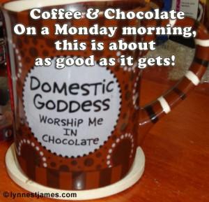 coffee, chocolate, Lynne St. James, Twice Bitten to Paradise, author, paranormal, monday, mornings, work, week, keurig