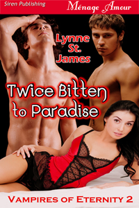 twice bitten to paradise, vampires, gypsies, magic, curses, lynne st. james