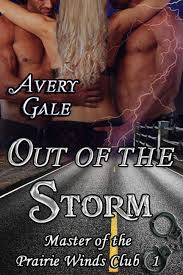 Out of the Storm, Avery Gale