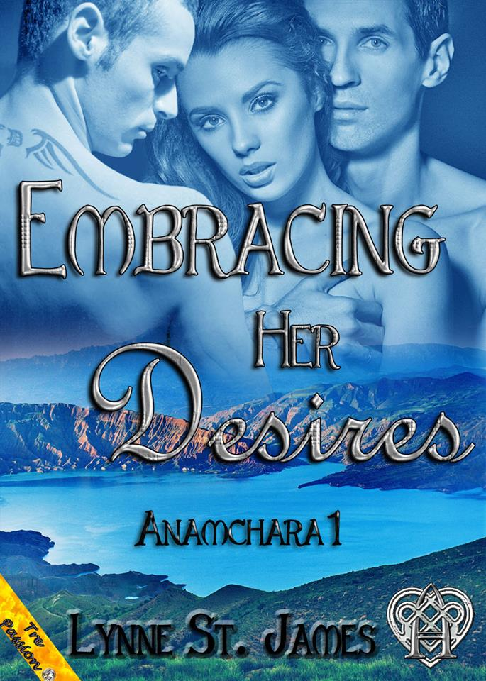 embracing her desires, anamchara, hope, jase, cooper, JK blog hop, new series, book, true love story, lynne st. james