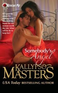 somebody's angel, kallypso masters
