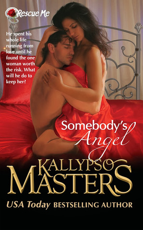 somebody's angel, kallypso masters