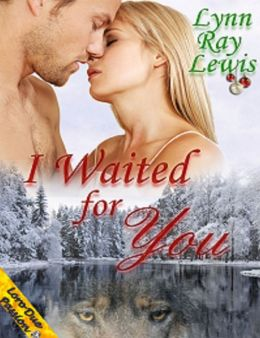 I Waited for You, Lynn Ray Lewis