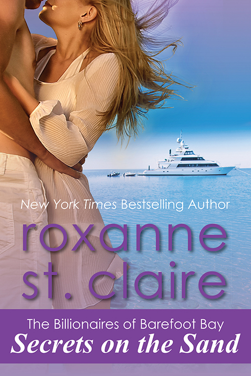 Secrets on the Sand, Roxanne St. Claire