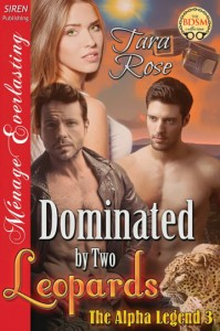 dominated by two leopards, Tara Rose