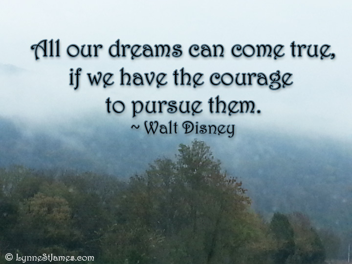 monday quotes, quote, monday, walt disney, disney, dreams, courage, lynne st. james