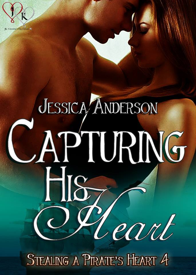 capturing his heart, pirates, romance, jessica anderson, jk publishing, erotic romance, pirates, love, heart