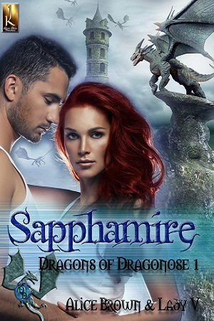 sapphamire, dragons of dragonose, dragons, lady v, alice brown, paranormal, jk publishing