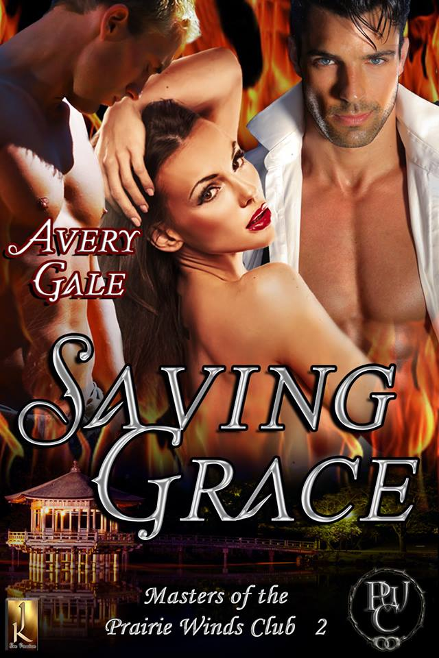 Saving Grace, Masters of the Prairie Winds Club, Avery Gale, author, erotic romance, romance, western, fantasy