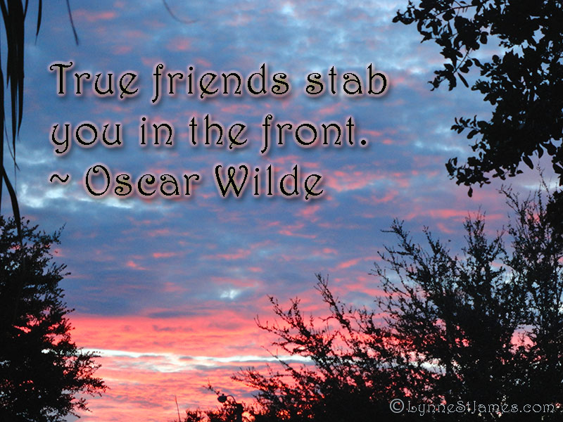 monday quotes, quotes, friendship, support, help, love, oscar wilde, wilde, lynne st. james,