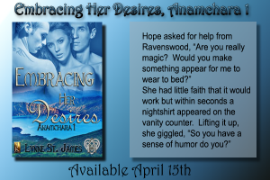 Embracing Her Desires, anamchara, lynne st. james, jk publishing, paranormal romance, erotic romance, paranormal, shifters, werewolves, magic, fae, love, happily ever after
