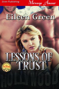 over, lessons of trust, eileen green, siren-bookstrand, erotic, erotic romance, menage, book, m/m/f