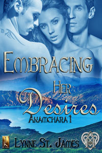 Embracing Her Desires, Anamchara, book, lynne st. james