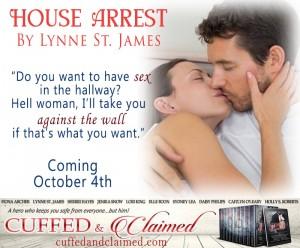 house arrest, lynne st. james, cuffed & claimed, military romance, romance, contemporary romance, beyond valor, box set,