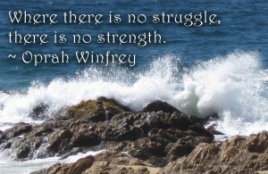 struggle, strength, success, don't give up, oprah winfrey, lynne st. james, inspiration, monday quotes, quotes,