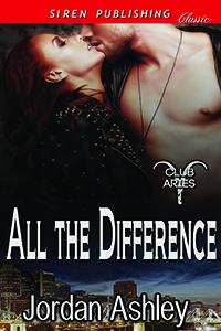 All the Difference, Jordan Ashley, Club Aries, erotic romance, siren-bookstrand