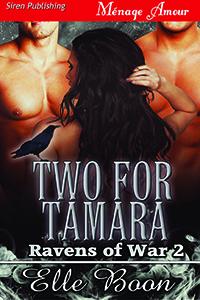 two for tamara, elle boon, ravens of war, series, erotic romance, paranormal, fantasy, siren publishing