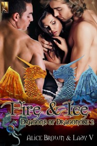 fire & Ice, fire and ice, dragons, dragons of draganose, shape shifters, shifters, alice brown, lady v, alice and ladyv, jk publishing