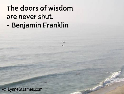 wisdom, benjamin franklin, monday quotes, lynne st. james, inspiration, open-mind, beach, contemplation, never give up