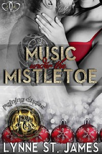 music under the mistletoe, raining chaos, christmas, a raining chaos christmas, erotic romance, romance, christmas story, novella, short story, christmas short story, lynne st. james, jk publishing, rocker romance, love, happiness, foster kids, foster families
