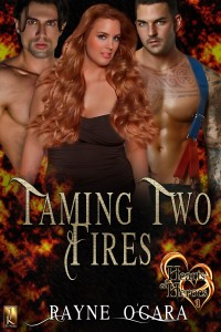 rayne o'gara, o'gara, taming two fires, contemporary romance, erotic, menage, fireman, firemen, jk publishing,