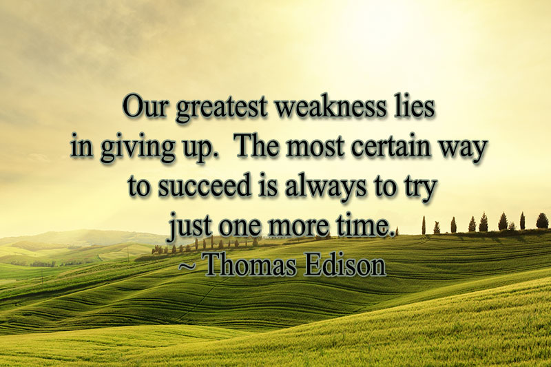 monday quotes, thomas edison, weakness, giving up, don't give up, success, lynne st. james