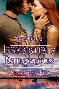 debra ann fisk, irresistibly dangerous, siren, cozy cove, suspense, love, romance, florida, treasure,