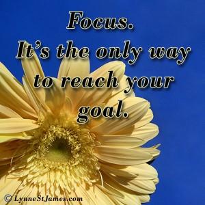monday, monday quotes, quotes, focus, goals, dreams, achieve your goals, don't give up, lynne st. james