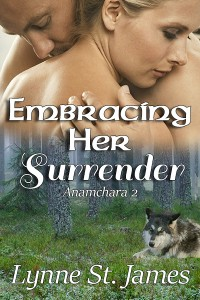 embracing her surrender, anamchara, romance, paranormal, fantasy, love, magic, faeries, wolf shifters, angels, demons