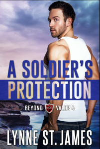 A Soldier's Protection, beyond valor, romantic suspense, second chances, military romance, lynne st. james