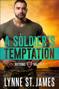 A Soldier's Temptation, beyond valor, romantic suspense, military romance, lynne st. james, second chances